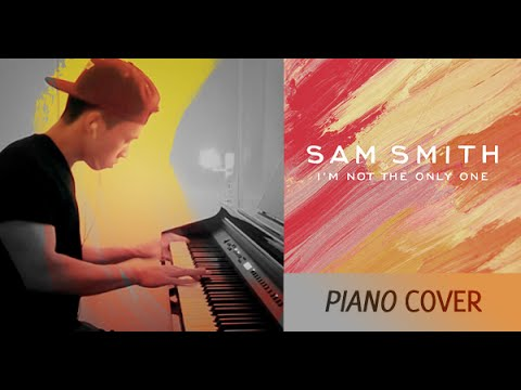 Sam Smith - I'm Not The Only One (piano cover by Ducci, lyrics)