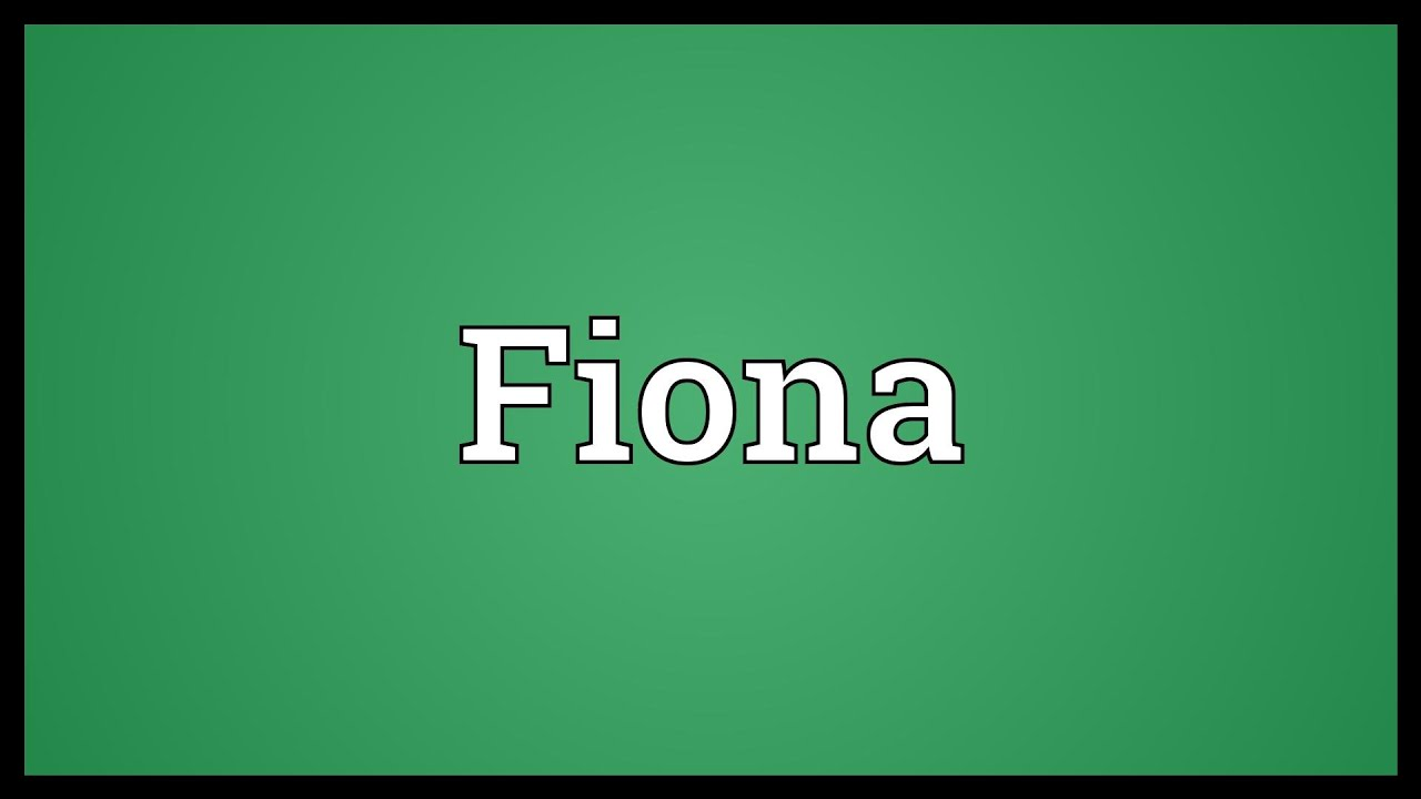 fiona name meaning urban dictionary