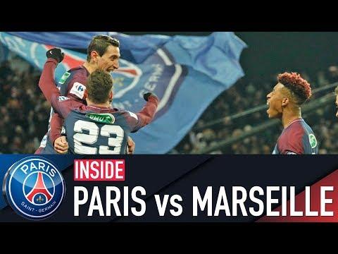 INSIDE - PARIS SAINT-GERMAIN vs MARSEILLE
