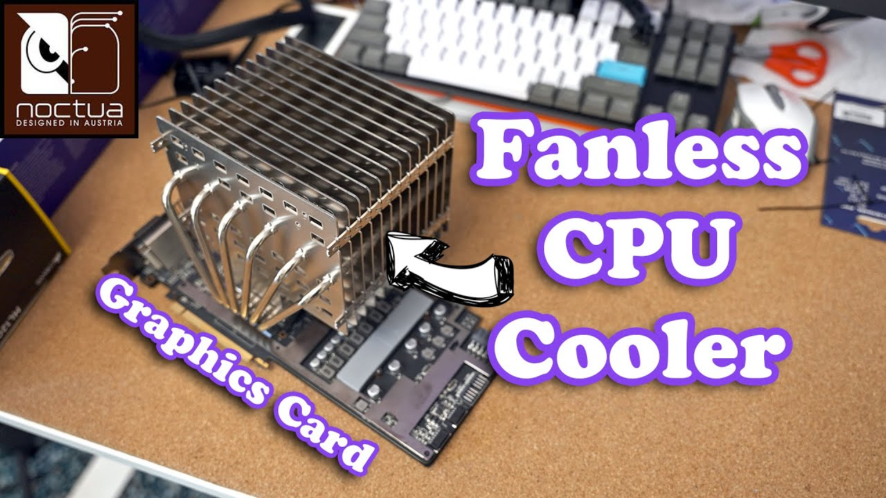 I Do Naughty Things With Noctua's New Passive CPU Cooler...