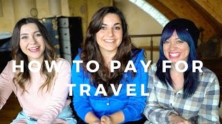 How to Save Money to Travel // ft. HeyNadine and Kristen Sarah