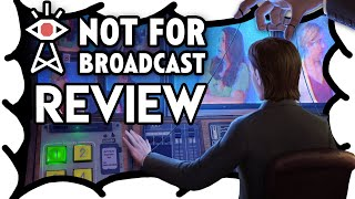 Not for Broadcast Review | MrWoodenSheep (Video Game Video Review)
