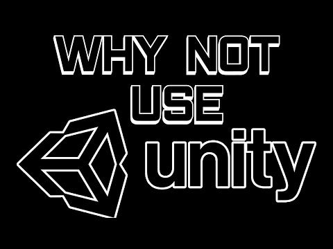 Why Not Use The Unity Game Engine?
