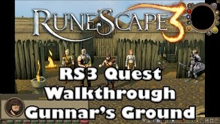Rs3 Quest Guide - Gunnars Ground  -  2017 (Up to Date)