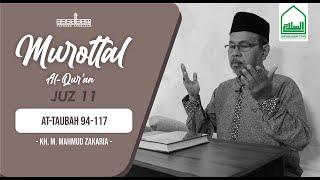 Murottal Al Quran || Juz 11 At-Taubah 94-117 || KH. M. Mahmud Zakaria. [Assalaam TVID]