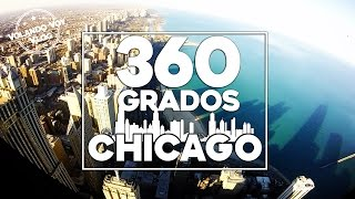Chicago 360 Grados - Volando Voy Vlog