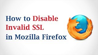 How to Disable Invalid SSL in Mozilla Firefox(How to Disable Invalid SSL in Mozilla Firefox? 1. Open Firefox Browser. 2. Type