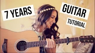 7 Years - Lukas Graham // Guitar Tutorial // Easy Chords
