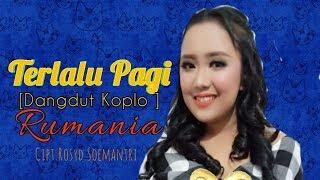 Download Lagu POPPY MERCURY TERLALU PAGI -  DANGDUT KOPLO -  RUMANIA  [ Video Lyric ] mp3