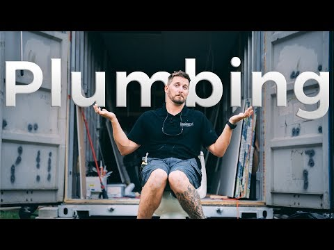 Plumbing Basics in Shipping Container Home | Ep. 7