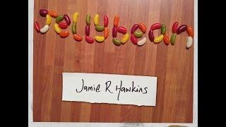 Jellybean by Jamie R Hawkins - original song