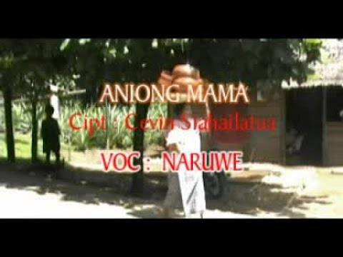 Naruwe - ANIONG MAMA Mp3