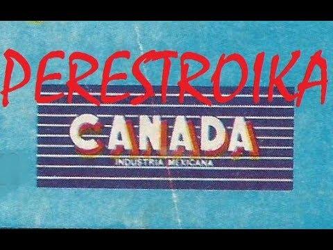PERESTROIKA De CANADA 1991