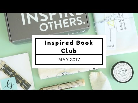 Inspired Book Club Subscription Box Unboxing May 2017