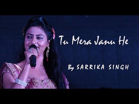 Tu Mera Janu He | Sarrika Singh Live | Hero