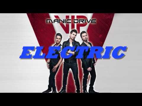 Manic Drive - Electric (feat. Trevor McNevan) Lyrics