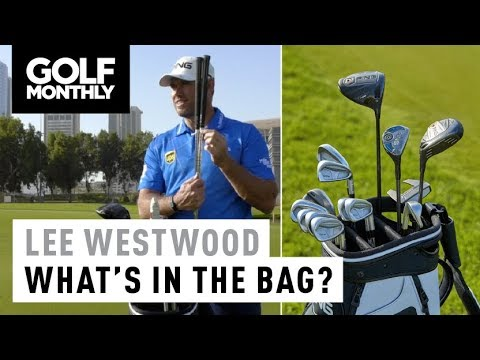 Lee Westwood I 2018 What's In The Bag I Golf Monthly