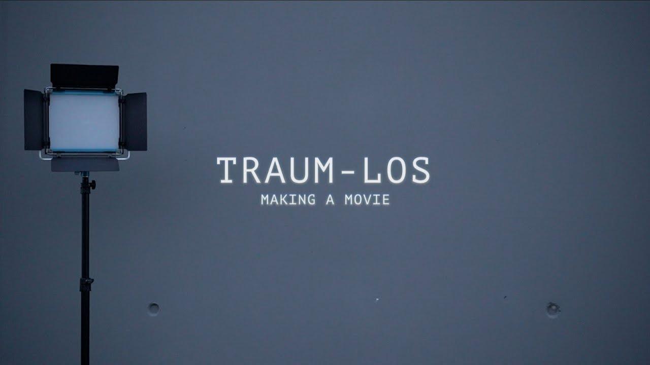 Traum-Los (Making a Movie)