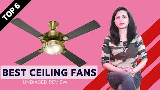 ✅ Top 6: Best Ceiling Fans in India With Price 2020 | Designer Ceiling Fans Review