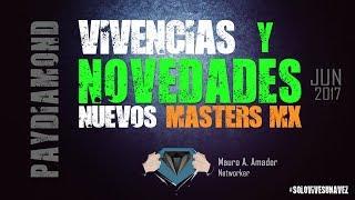 Vivencias, novedades y nuevos Masters de MLM :: Pay diamond thumbnail