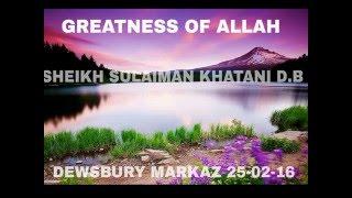 25 FEB 2016 - Heart touching english bayaan -Sheikh Sulaiman Khatani - Greatness of Allah 25/02/2016
