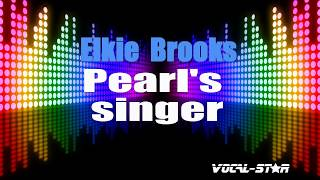 Baixar Elkie Brooks - Pearl's Singer (Karaoke Version) with Lyrics HD Vocal-Star Karaoke