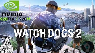 Watch Dogs 2 nVidia 920MX / 920M Gaming Test !! Lenovo ideapad 310