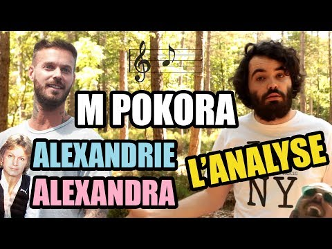 M.POKORA - ALEXANDRIE, ALEXANDRA : The analyse by MisterJDay (♪47)