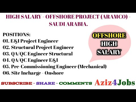 17. HIGH SALARY - OFFSHORE PROJECT (ARAMCO) - SAUDI ARABIA.