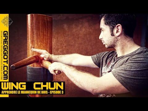 Wing Chun : apprendre le mannequin de bois - Episode 03
