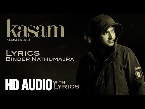 Latest Album - ✍ Masha Ali   Kasam   Lyrics   Brand New Punjabi Song 2014