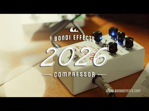 Bondi Effects: 2026 Compressor. Guitar & Bass demo.
