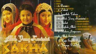 SAKHA - Allah Yang Kucintai (Full Album) 2002