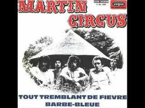 Martin Circus - tout tremblant de fievre (french prog)