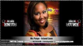 Ms Paige - Island Love [Kool Runnings Riddim] Feb 2013