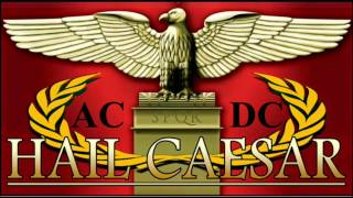 AC/DC - Hail Caesar - COVER