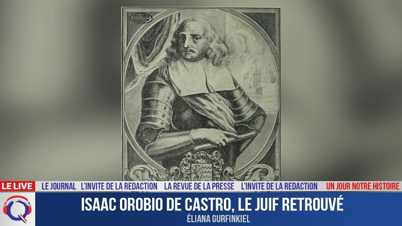 Isaac Orobio de Castro, le juif retrouvé - Un jour notre Histoire du 3 mai 2021
