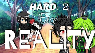 Hard 2 Face Reality || Gacha Studio [GMV] || [Must Watch Till End] || First Video