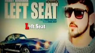 || LEFT SEAT || Mr.Jatt || HARRY KHURANA || Official Song