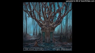 The Dear Hunter - The Most Cursed Of Hands/Who Am I