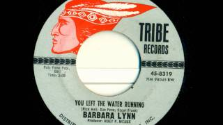 Barbara Lynn - You Left the Water Running