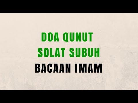 Doa Qunut Solat Subuh | Bacaan Imam