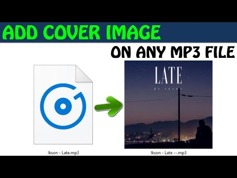 How To Add Album Art Cover Image To Any MP3 Song File