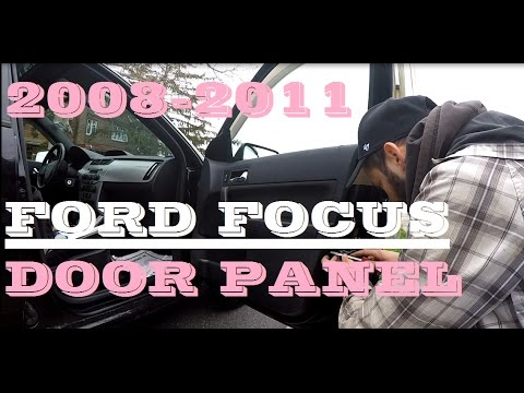 How To Remove Door Panel 2008 2011 Ford Focus Youtube