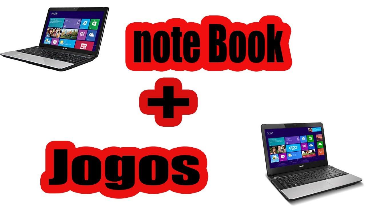 Notebook samsung para jogos - Demonstrando Notebook Acer Jogos Pc