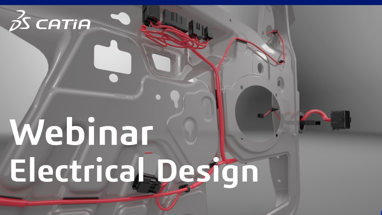 CATIA 3DEXPERIENCE | Electrical Wire Harness: from Design to ...