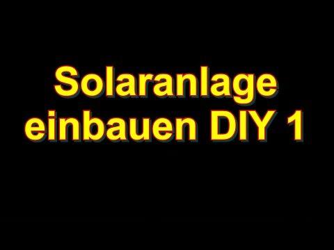 Solaranlage einbauen 1 DIY