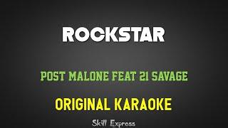 Rockstar ( ORIGINAL KARAOKE ) - Post Malone Feat 21 Savage