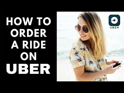 How to Order an Uber-First Time User Instructions 2019