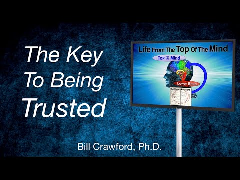 The Key to Being Trusted